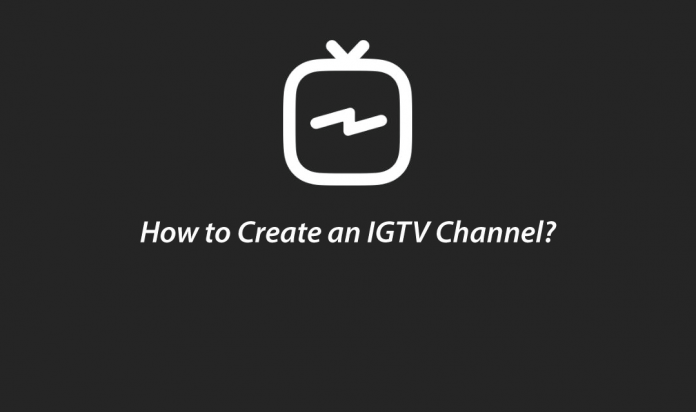 How to Create an IGTV Channel